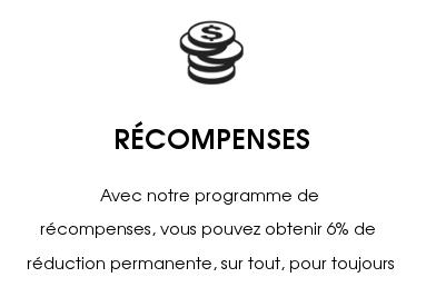 PROGRMAMME DE RÉCOMPENSES-Vous pouvez obtenir 6% de réduction permanente, sur tout, pour toujours.